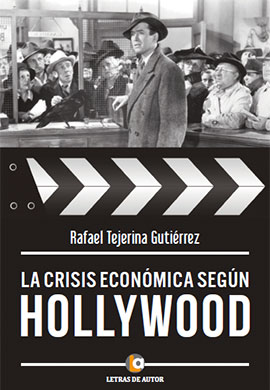 la crisis segun hollywood